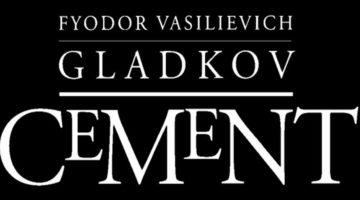 «Цемент» Фёдора Гладкова – лучшее из советской революционной прозы